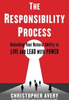 The Responsibility Process – Christopher Avery
